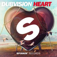 DubVision - Heart (Original Mix) by Spinnin' Records on SoundCloud