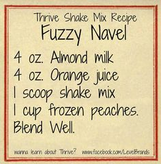 THRIVE by Le-Vel: The health & wellness movement, Thrive Experience Thrive Diet, Thrive Le Vel, Thrive Food, Thrive Shake Recipes, Get Healthy, Healthy Life, Healthy Recipes, Fuzzy Navel, Body By Vi