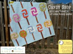 Candy Shop Quilt by Alison Vermilya on the Moda Bake Shop