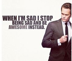 oh Barney...we should all live life in such a way!
