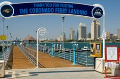 Coronado- Ferry Landing. The Ferry costs about $4 to downtown San Diego. I remember riding on the ferry as a child with my parents.