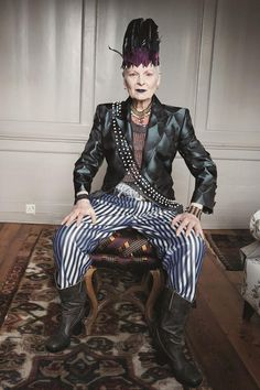 """Vivienne Westwood   """"First you have to know who you are—or want to be. Then you have to use your clothes to tell your personal story. And be confident. I've never worried about what other people think of me. You have to cut a figure. Step off the treadmill of fashion."""