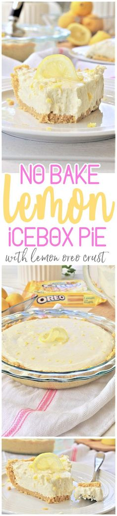 No Bake Lemon Oreo Crust Lemon Cheesecake Icebox Pie Easy, Quick and Yummy Dessert Recipe - perfect for Mother's Day Brunch and Easter Dinners or any Spring or Summer Dinner or Holiday Party via Dreaming in DIY