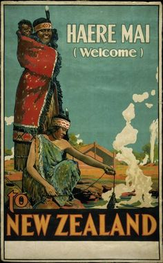 🇳🇿Cool Haere Mai (means 'welcome' in Maori) vintage tourism poster from the early Showing the women cooking Kai (food) in the natural thermal hot pools of New Zealand. Retro Poster, Vintage Art Prints, Vintage Travel Posters, Vintage Postcards, Visit New Zealand, New Zealand Art, New Zealand Travel, Vintage Advertisements, Vintage Ads