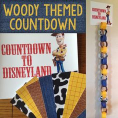 Creating a Woody Themed Countdown for Disneyland and Disney World | Capturing Magic