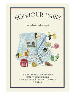Adorable Paris passport maps by Marin Montagut, illustrated by Marina Vandel