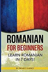 Romanian: Romanian for Beginners: Learn Romanian in 7 days! (Romanian Books, Romanian books, Romanian Language) Romanian Romanian for Beginners Learn Romanian in 7 Days Romanian Books Romanian Books Romanian Language Romanian Language, Grammar Rules, Take The First Step, My Passion, Vocabulary, Facts, How To Plan, Words, Languages