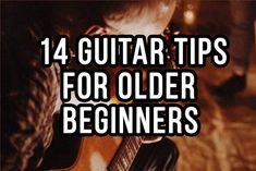 14 Guitar Tips For Older Beginners Learn Guitar Online, Learn Guitar Beginner, Guitar Songs For Beginners, Basic Guitar Lessons, Easy Guitar Songs, Learn To Play Guitar, Guitar Tips, Music Lessons, Art Lessons