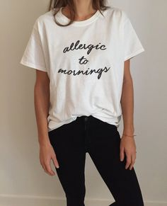 Allergic to mornings Tshirt Fashion funny slogan womens girls sassy cute gift present