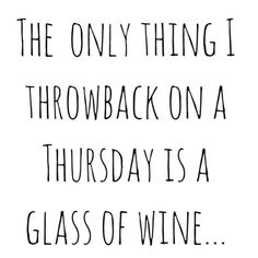 50 ideas funny quotes wine hilarious words for 2019 Short Funny Quotes, Funny Girl Quotes, Super Funny Quotes, Funny Quotes For Teens, Funny Quotes About Life, Sarcastic Quotes, Woman Quotes, Funny Life, Word 16