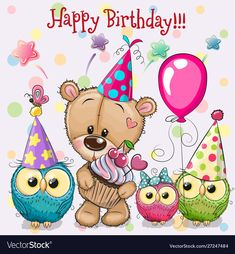 Illustration about Birthday card with Teddy Bear and owls with balloon and bonnets. Illustration of mothers, illustrations, flowers - 154069224 Happy Birthday Wishes Sister, Happy Birthday Girls, Birthday Blessings, Birthday Wishes Cards, Happy Birthday Messages, Happy Birthday Quotes, Happy Birthday Images, Happy Birthday Greetings, Birthday Pictures