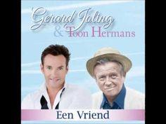 ▶ Gerard Joling  Toon Hermans Een vriend - YouTube