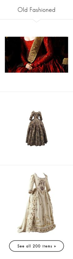 """""""Old Fashioned"""" by floriane97 ❤ liked on Polyvore featuring photos, pictures, tudor, dresses, historical, gowns, costume, vintage, jewelry and earrings"""