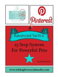 """#10 Advanced Pinning Tactics: 25 Step System For Powerful Pins. Includes tips related to Pinterest's New Look. """"REPIN"""" this:)"""