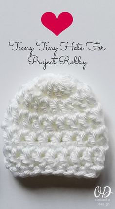 Project Robby Featured Charitable Organization of the Month Project Robby accepts donations of tiny hats, blankets, angel wings, cocoons, and hat and blanket sets and distributes them to hospitals in the United States. Crochet Preemie Hats, Crochet Baby Hat Patterns, Crochet Baby Booties, Crochet Beanie, Baby Blanket Crochet, Baby Patterns, Knitted Hats, Sewing Patterns, Frock Patterns