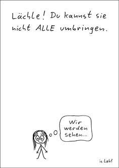 Immer lächeln :) Gibt's auch als Poster: https://islieb.de/poster/  #lächeln #motto #spruch #islieb