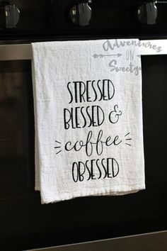 Items similar to Flour Sack Tea Towel - Coffee Obsessed - Kitchen Decor - Farmhouse Kitchen on Etsy Dish Towels, Hand Towels, Tea Towels, Dish Towel Crafts, Towel Embroidery, Embroidery Patterns, Pattern Quotes, Flour Sack Towels, Cricut Creations