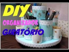 DIY  ORGANIZADOR GIRATÓRIO   LETICIA ARTES