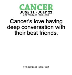 Cancer's love having deep conversation with their... - fun zodiac ...