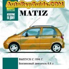 Daewoo Matiz (1998+) repair manual