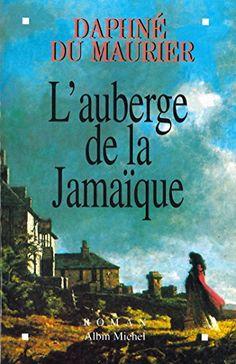 L'Auberge de la Jamaïque  | Jamaica Inn 1936 | Daphné du Maurier (1907-1989)…