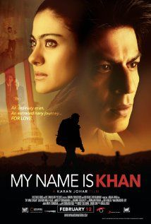 My Name Is Khan (2010) An Indian Muslim man with Asperger's syndrome takes a challenge to speak to the President seriously, and embarks on a cross-country journey.