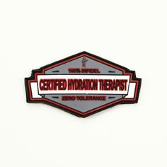 Hero Outdoors - Certified Hydration Therapist PVC - Morale Patch, $13.99 (http://www.herooutdoors.com/certified-hydration-therapist-pvc-morale-patch/)