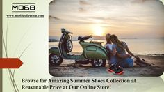 MO68 Collection is the popular #online #shopping #store. Designer #shoes for #women and men at affordable price. Check out our summer shoes collection 2016 look book.
