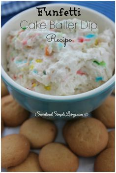 Funfetti Cake Batter Dip Recipe- I would just change it to home made whipped cream and vanilla greek yogurt to make it a little better for you!