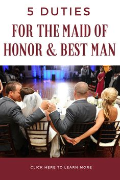5 Duties For The Maid Of Honor And Best Man There Are Many Responsibilities Friend A Bride Groom Click Here Wedding