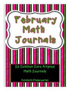 February Themed Math Journals--Common Core Aligned