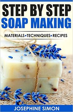Step by Step Soap Making: Material - Techniques - Recipes - Kindle edition by Josephine Simon. Crafts, Hobbies & Home Kindle eBooks @ Amazon.com.