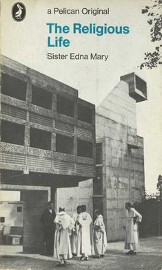 Sister Edna Mary - The Religious Life
