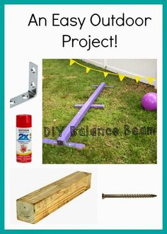 """DIY Balance Beam We spend a lot of time in our back yard. I am always looking for fun outdoor toys. When we are at the park, Maggie & Alex love to walk around the perimeter of the park & """"balance"""" on the ledge. I decided I wanted to try & make them a … Diy Balance Beam, Outdoor Activities, Activities For Kids, Motor Activities, Backyard Playground, Playground Ideas, Backyard Ideas, Great Inventions, Palette"""
