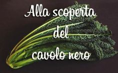 Impariamo a conoscere ed ad utilizzare questa verdura meravigliosa. #verdure #cibo #cucina #salute #inverno