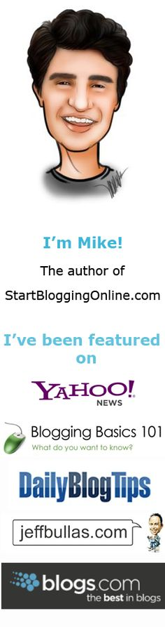 Mike Wallagher from Startbloggingonline.com has a great blog to help beginner bloggers!