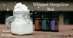 Whipped Sleepytime Rub  makes 1/2 cup  INGREDIENTS:   1/4 cups of Caca0 (or Cocoa) Butter (where to buy) 1/4 cups of coconut oil (where to b...