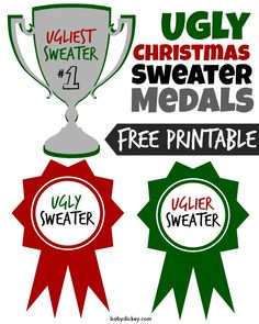 Ugly Christmas Sweater Party - FREE printable - Medals for the top 3 Ugly Sweaters (Ugly, Uglier, Ugliest)