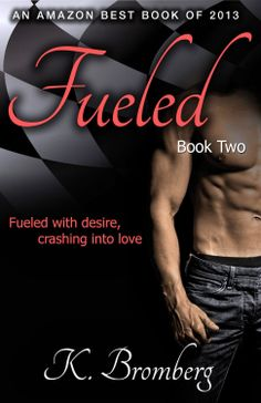 Nancy's Romance Reads: Book Review: FUELED by K. Bromberg
