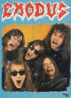 Exodus! I first saw them in 1988. Definitely my favorite band.