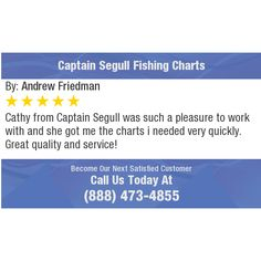 Cathy from Captain Segull was such a pleasure to work with and she got me the charts i...