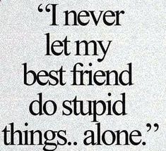 46 Friendship Quotes To Share With Your Best Friend Best Friend? Nah She's My Sister. Login Top 30 Funny Best Friend Quotes 28 Funny Sister Quotes To Laugh Challenge Funny Minions Pictures Of The Week - I used to be kind, but people ruined that Besties Quotes, True Quotes, Funny Quotes, Bestfriends, Soul Sister Quotes, Sister Quotes And Sayings, People Quotes, True Friend Quotes, Wisdom Quotes