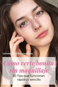 Cómo verte bonita sin maquillaje: 20 tips que funcionan rápido y sencillo – How to look pretty without makeup: 20 tips that work quickly and easily – they work Beauty Tips In Hindi, Beauty Tips For Face, Beauty Secrets, Face Tips, Beauty Ideas, Beauty Hacks For Teens, Lots Of Makeup, Without Makeup, Tips Belleza