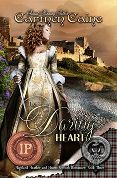 The Daring Heart (The Highland Heather and Hearts Scottish Romance Series Book 3) by Carmen Caine http://www.amazon.com/dp/B00CEH8H16/ref=cm_sw_r_pi_dp_SnyGvb15K6BDF