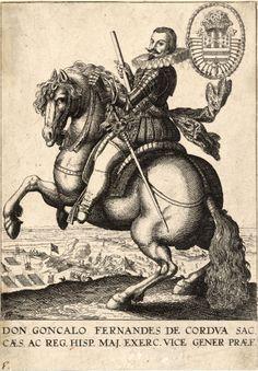 Gonzalo Fernández de Córdoba, fue un noble, político y militar español, llamado por su excelencia en la guerra el Gran Capitán