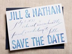 Save the Date Ideas: Blue Watercolor Calligraphy Save the Dates by Swiss Cottage Designs and Love, Jenna Calligraphy via Oh So Beautiful Paper Calligraphy Save The Dates, Wedding Calligraphy, Wedding Stationery, Wedding Invitations, Invites, Watercolor Hand Lettering, Watercolor Invitations, Watercolor Texture, Blue Save The Dates