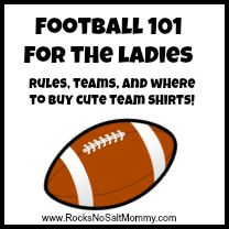 Football 101 for The Ladies: Rules, Teams, & Where to Buy Cute Shirts!