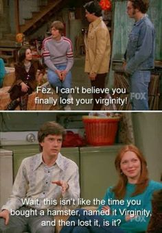 That 70's show funny quote.