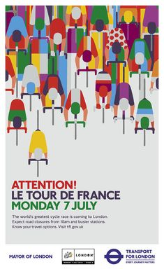 "Transport for London: ""Attention! Le Tour De France"" poster by Adrian Johnson. Graphic Design Posters, Graphic Design Typography, Graphic Design Inspiration, Illustration Inspiration, Graphic Illustration, Bicycle Illustration, Graphisches Design, Cover Design, Dm Poster"