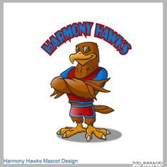 Kid friendly Hawk mascot that will promote Hawks rising to excellence not birds of prey by 3D Mind